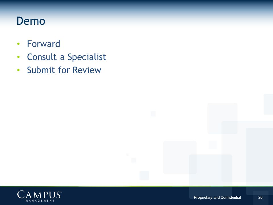 Demo Forward Consult a Specialist Submit for Review