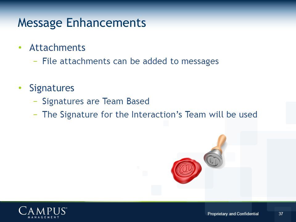 Message Enhancements Attachments Signatures