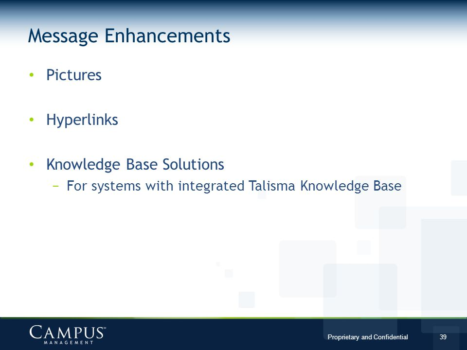 Message Enhancements Pictures Hyperlinks Knowledge Base Solutions