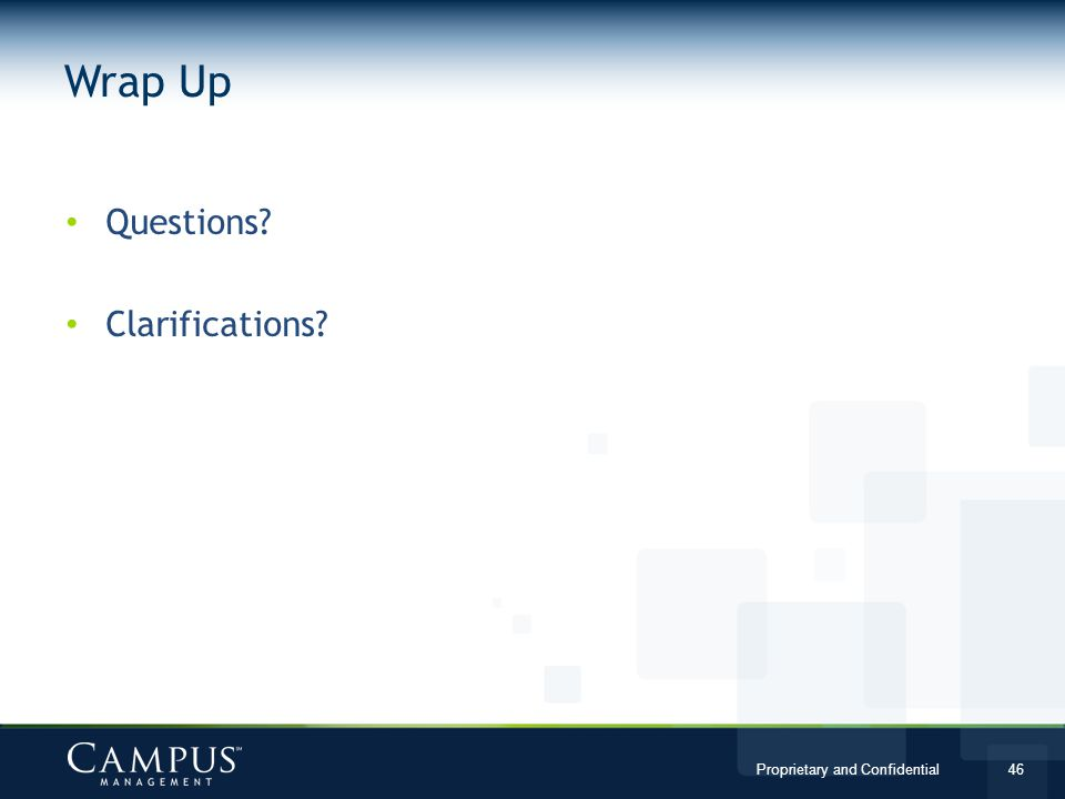 Wrap Up Questions Clarifications