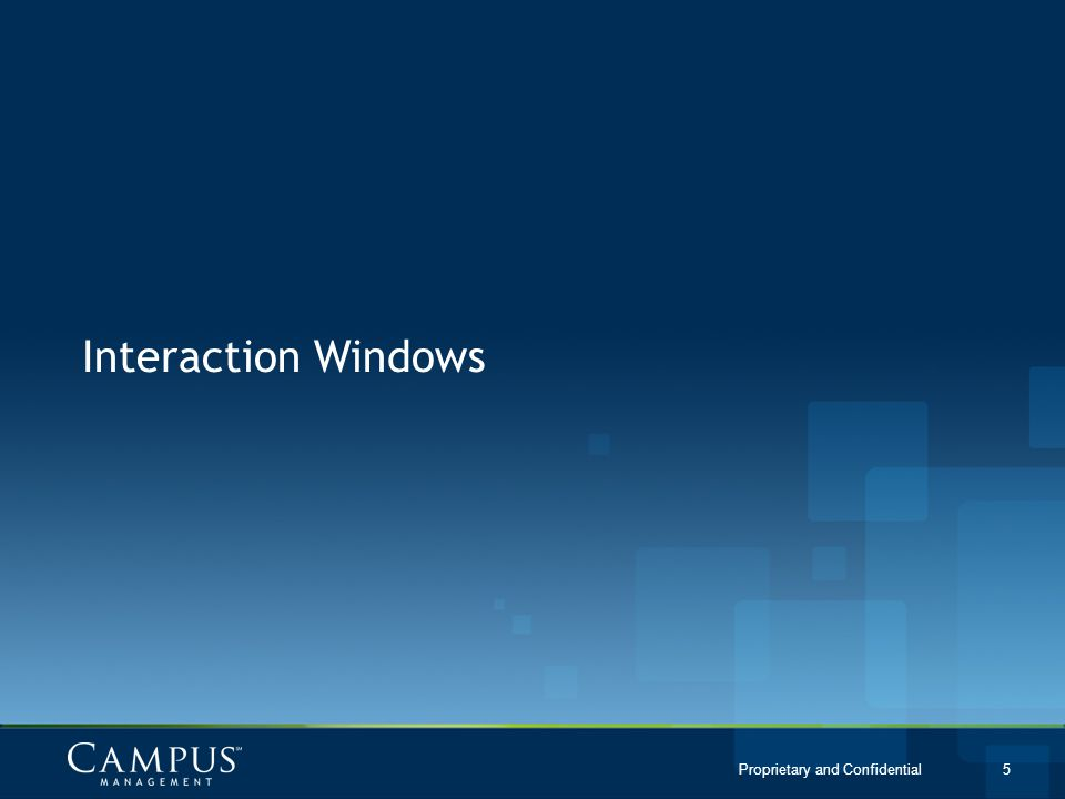 Interaction Windows