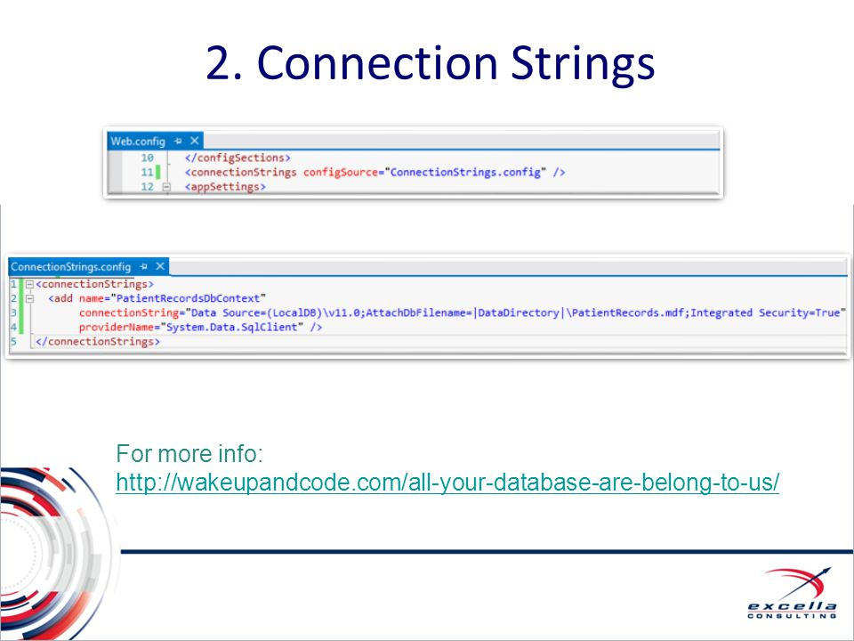 2. Connection Strings For more info: