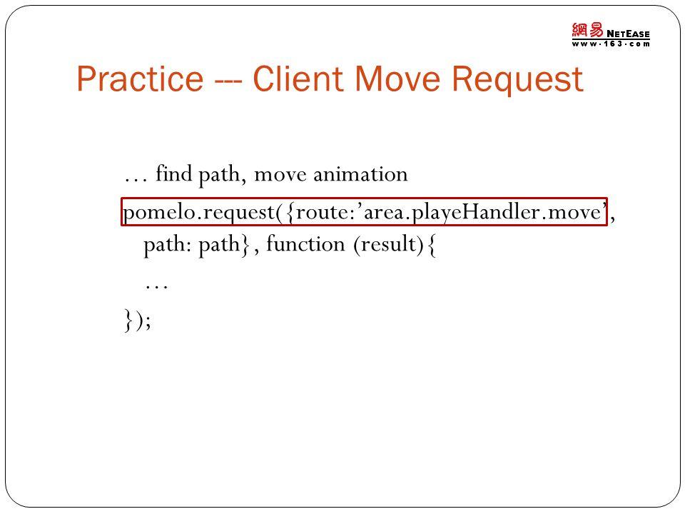 Practice --- Client Move Request