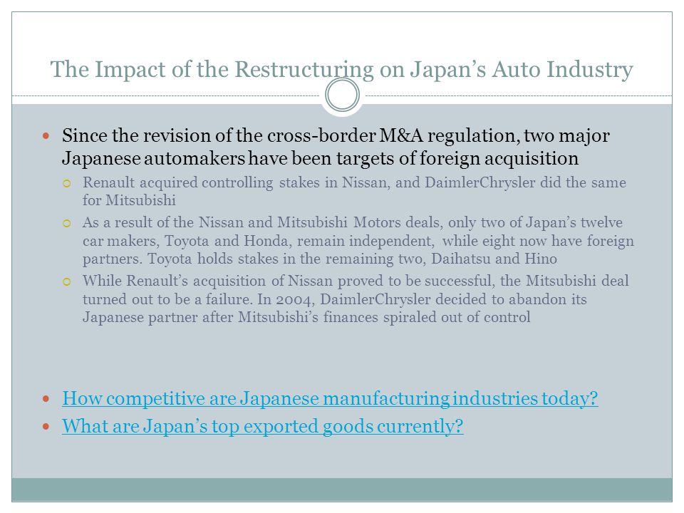 The Impact of the Restructuring on Japan's Auto Industry