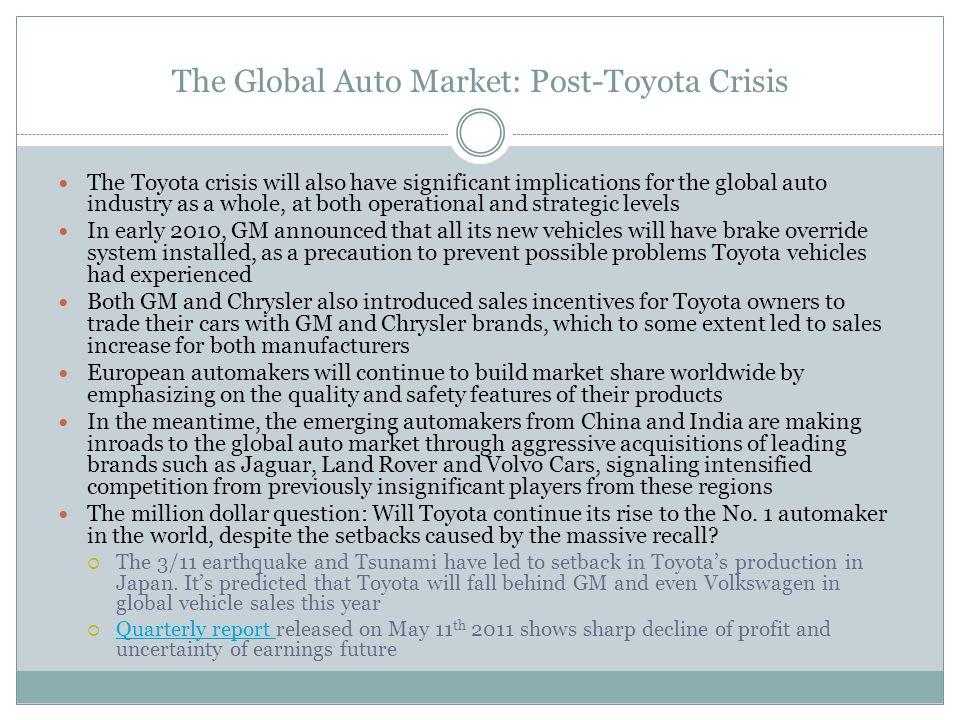 The Global Auto Market: Post-Toyota Crisis
