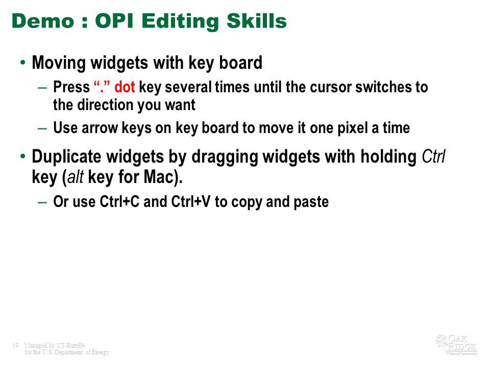 Demo : OPI Editing Skills