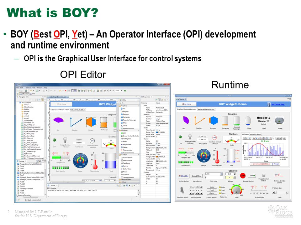 What is BOY BOY (Best OPI, Yet) – An Operator Interface (OPI) development and runtime environment.