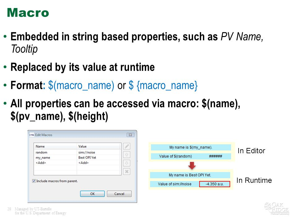 Macro Embedded in string based properties, such as PV Name, Tooltip
