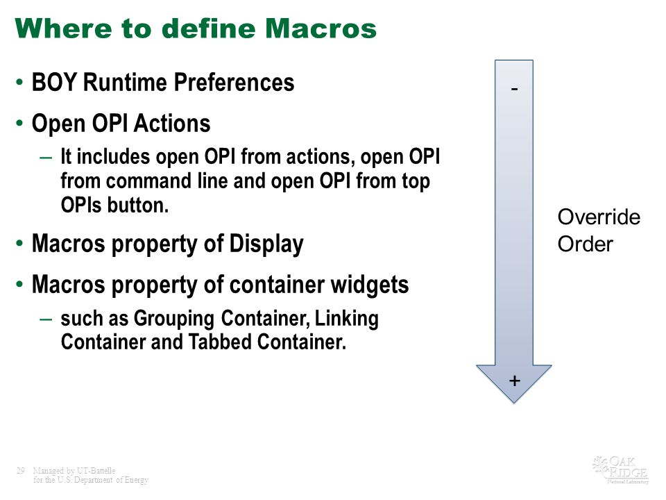 Where to define Macros BOY Runtime Preferences Open OPI Actions