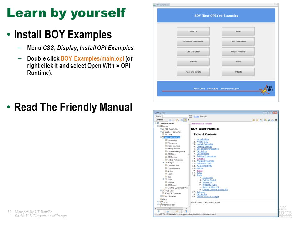 Learn by yourself Install BOY Examples Read The Friendly Manual