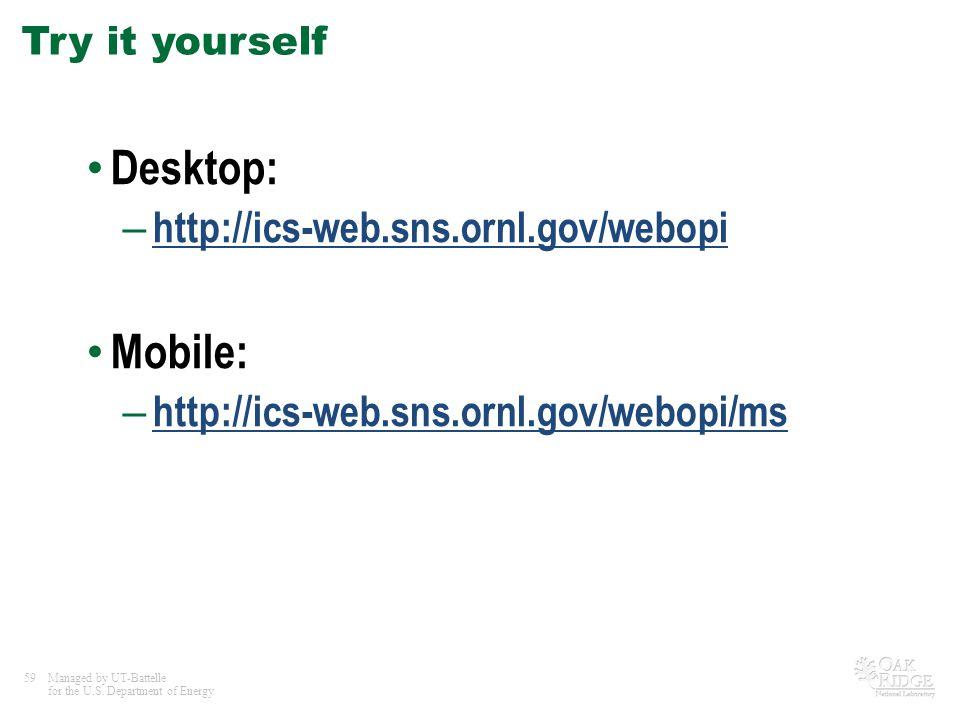 Desktop: Mobile: http://ics-web.sns.ornl.gov/webopi