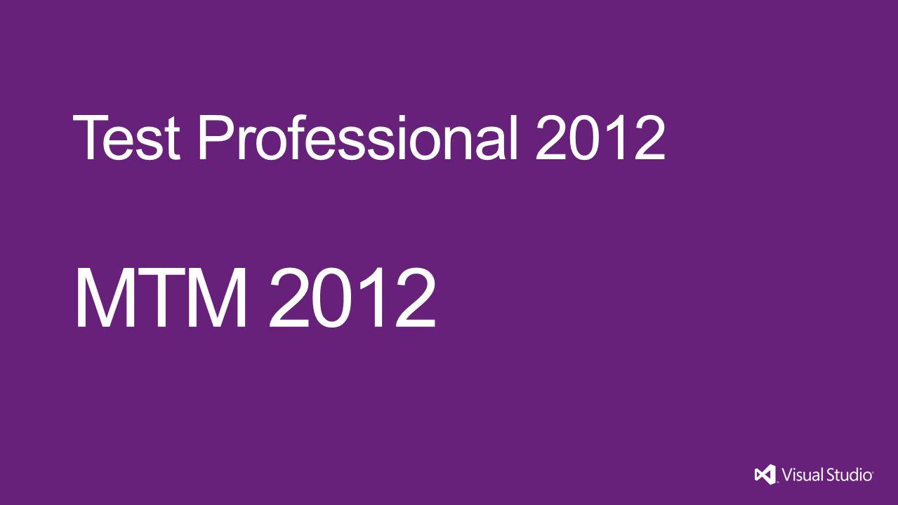 MTM 2012 Test Professional 2012 Visual Studio 11 3/31/2017
