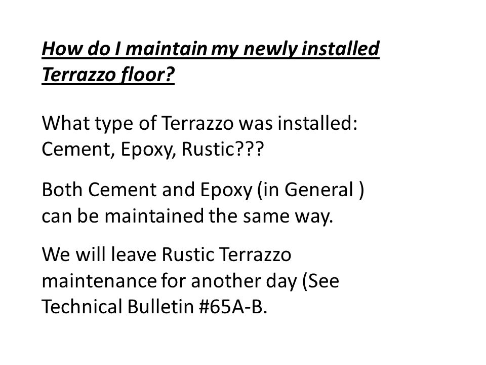 How do I maintain my newly installed Terrazzo floor