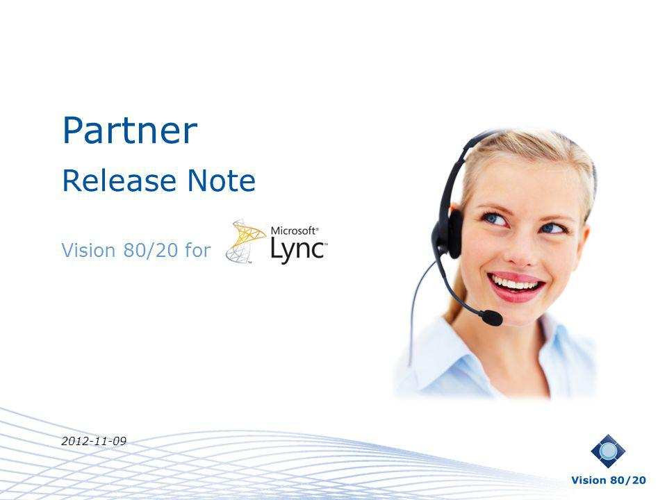 Partner Release Note Vision 80/20 for 2012-11-09