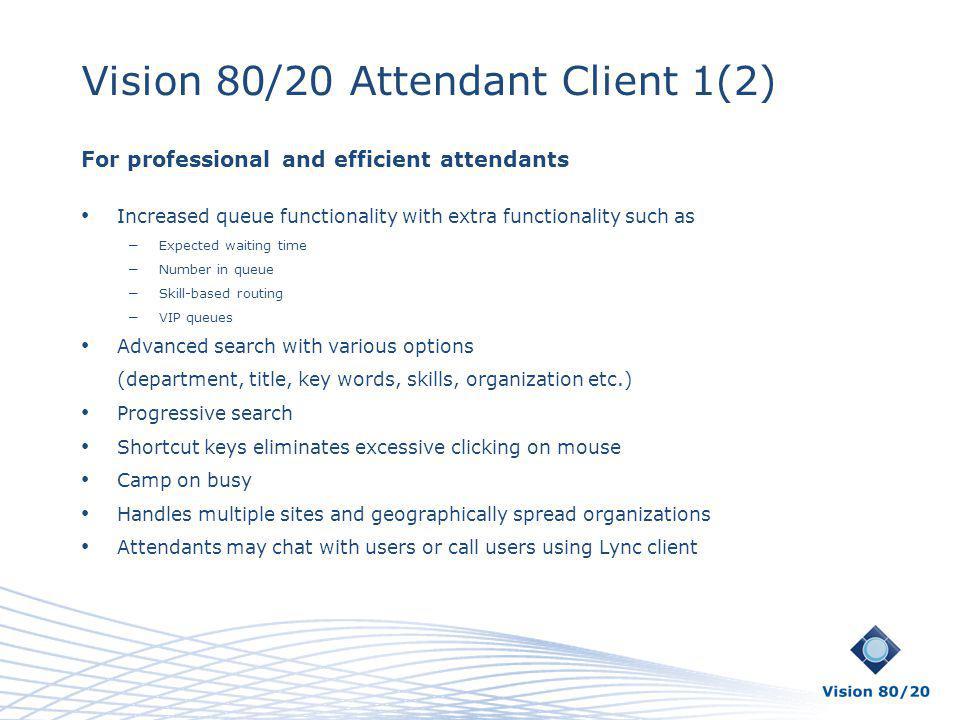 Vision 80/20 Attendant Client 1(2)
