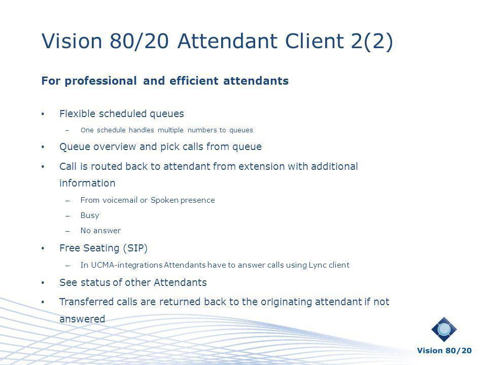 Vision 80/20 Attendant Client 2(2)
