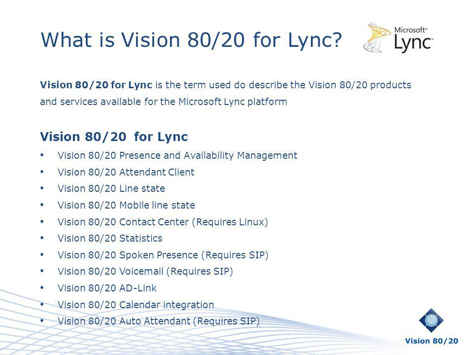 What is Vision 80/20 for Lync