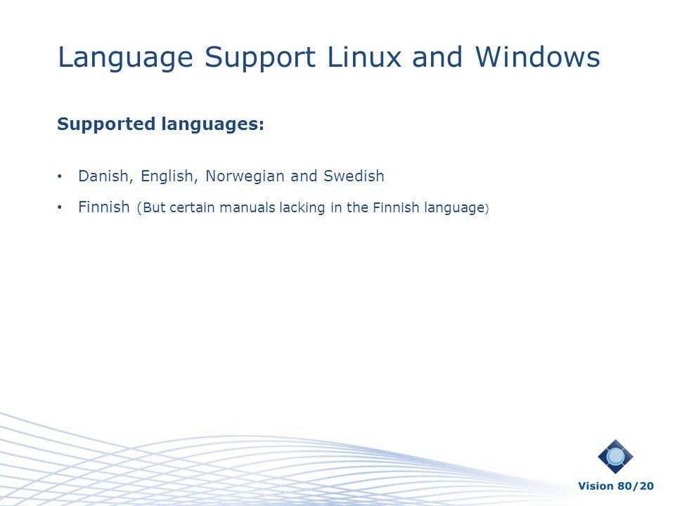 Language Support Linux and Windows