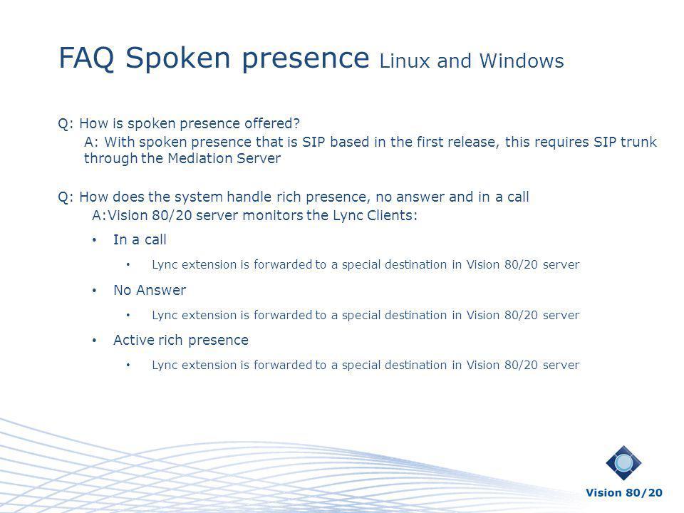 FAQ Spoken presence Linux and Windows