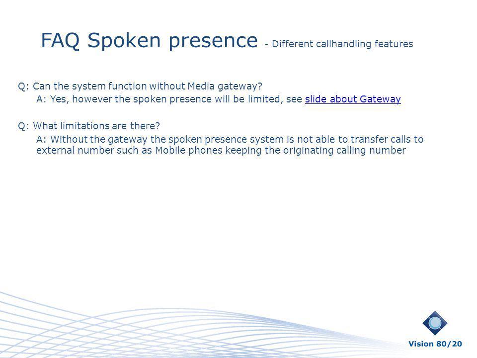 FAQ Spoken presence - Different callhandling features
