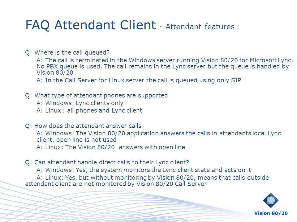 FAQ Attendant Client - Attendant features