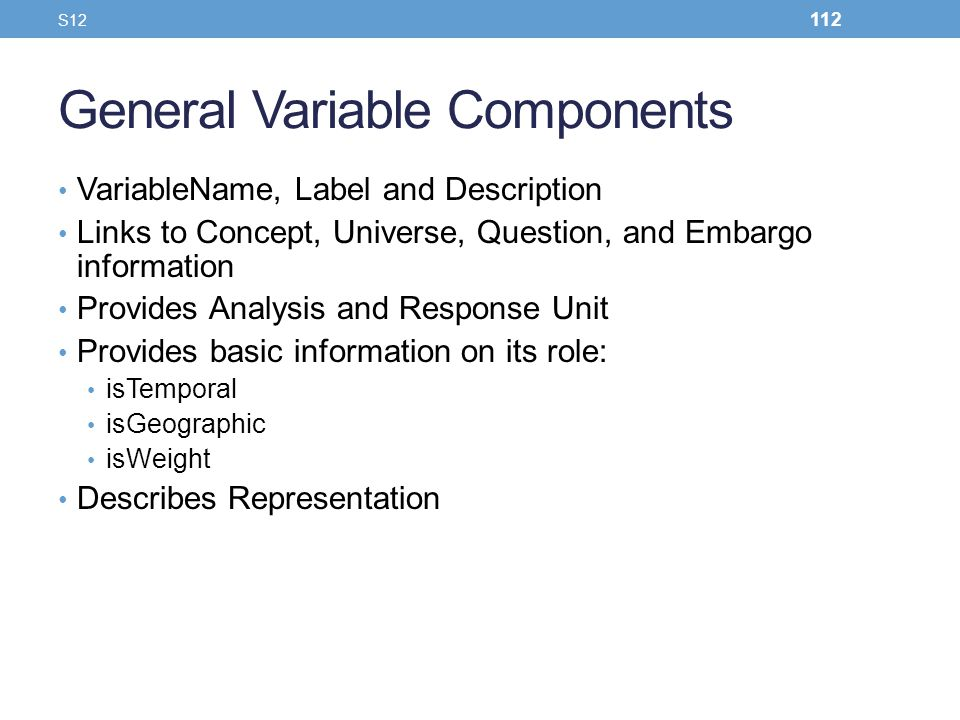 General Variable Components