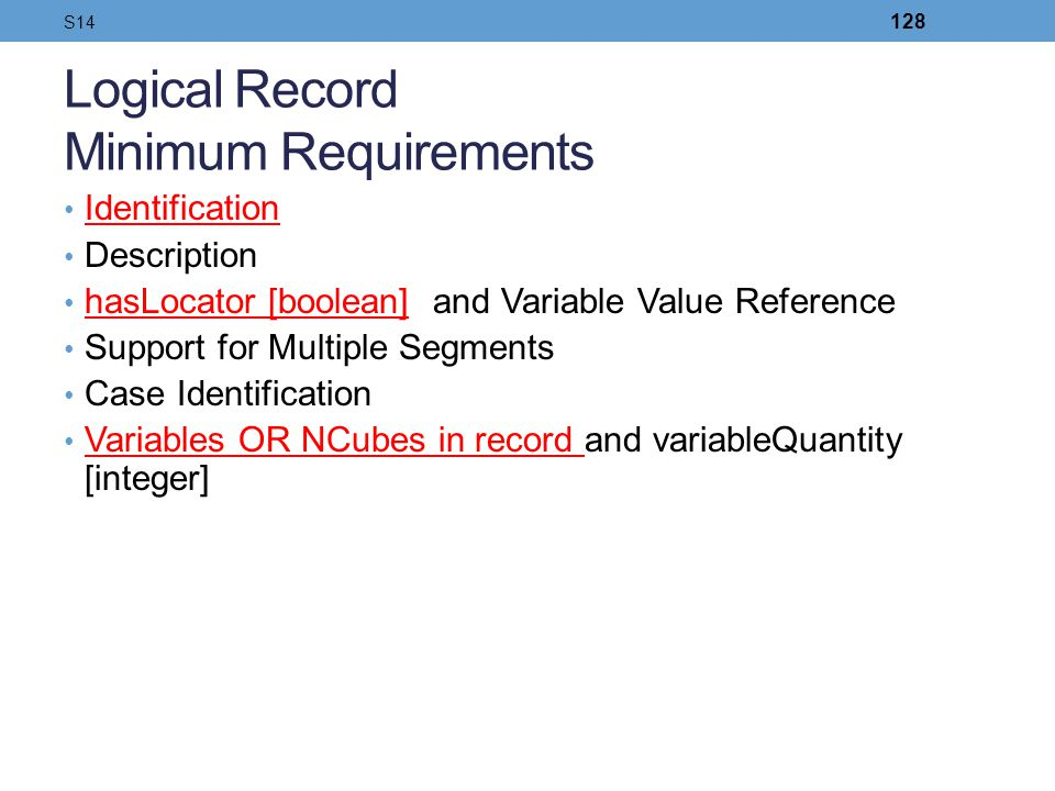 Logical Record Minimum Requirements
