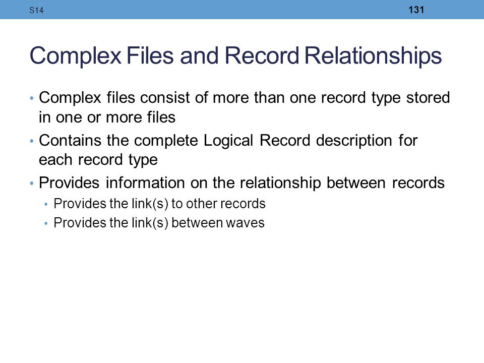 Complex Files and Record Relationships