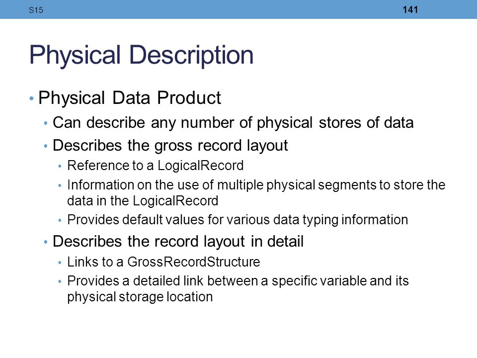 Physical Description Physical Data Product