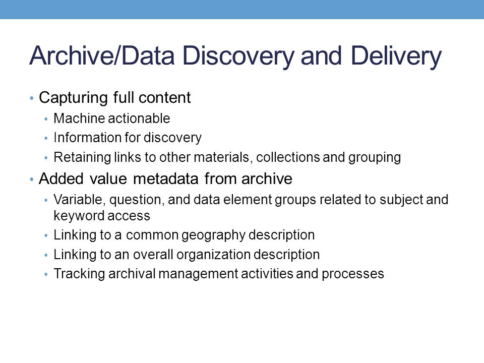 Archive/Data Discovery and Delivery