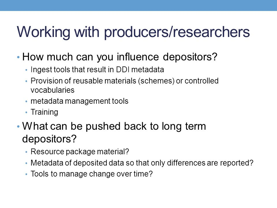 Working with producers/researchers
