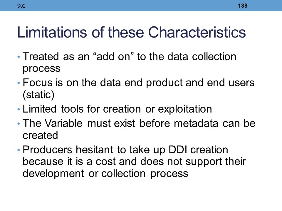 Limitations of these Characteristics