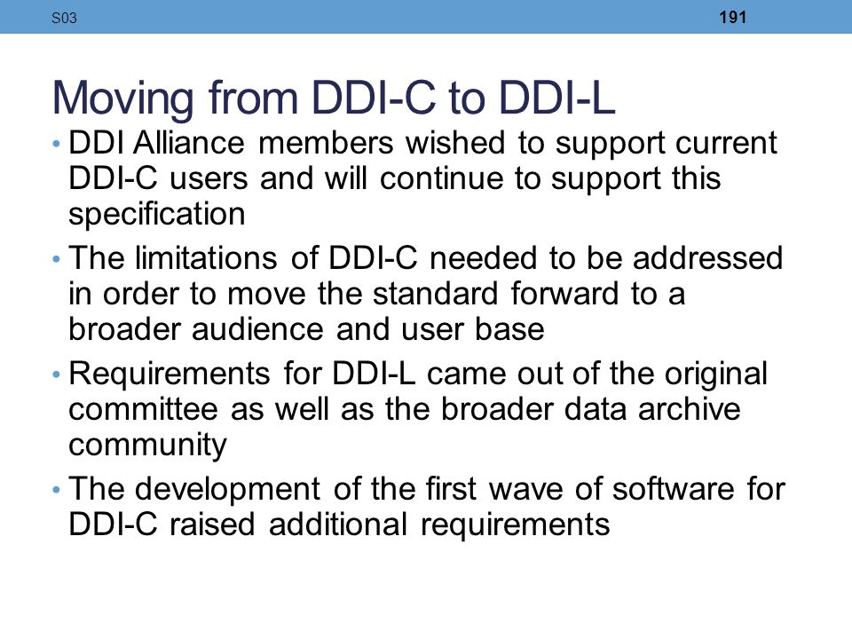 Moving from DDI-C to DDI-L