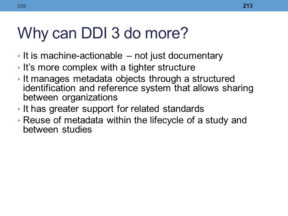 Why can DDI 3 do more It is machine-actionable – not just documentary