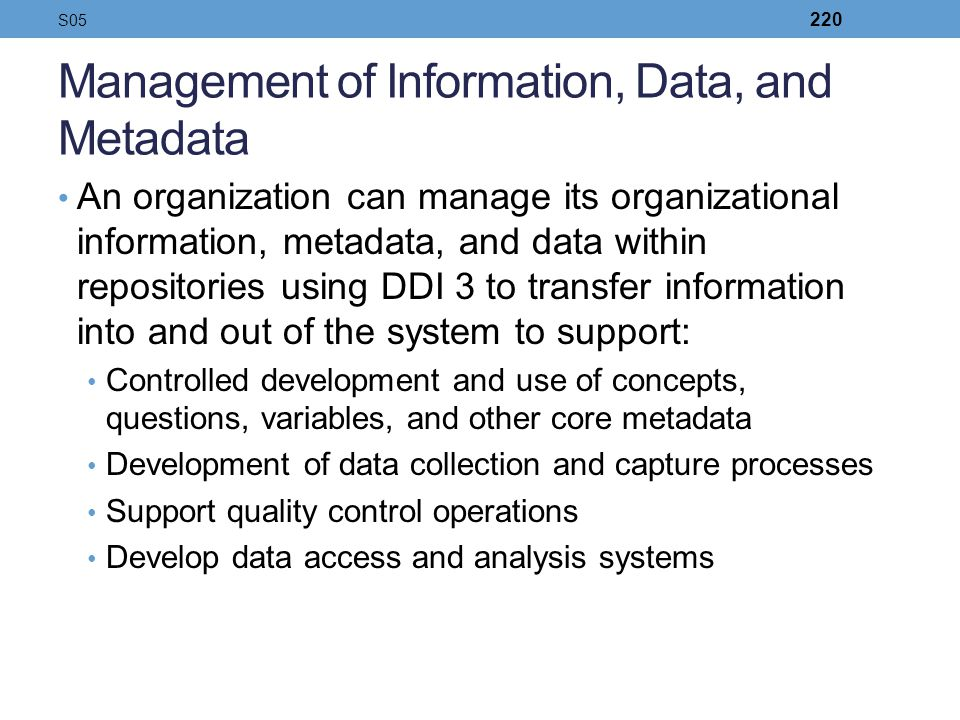 Management of Information, Data, and Metadata