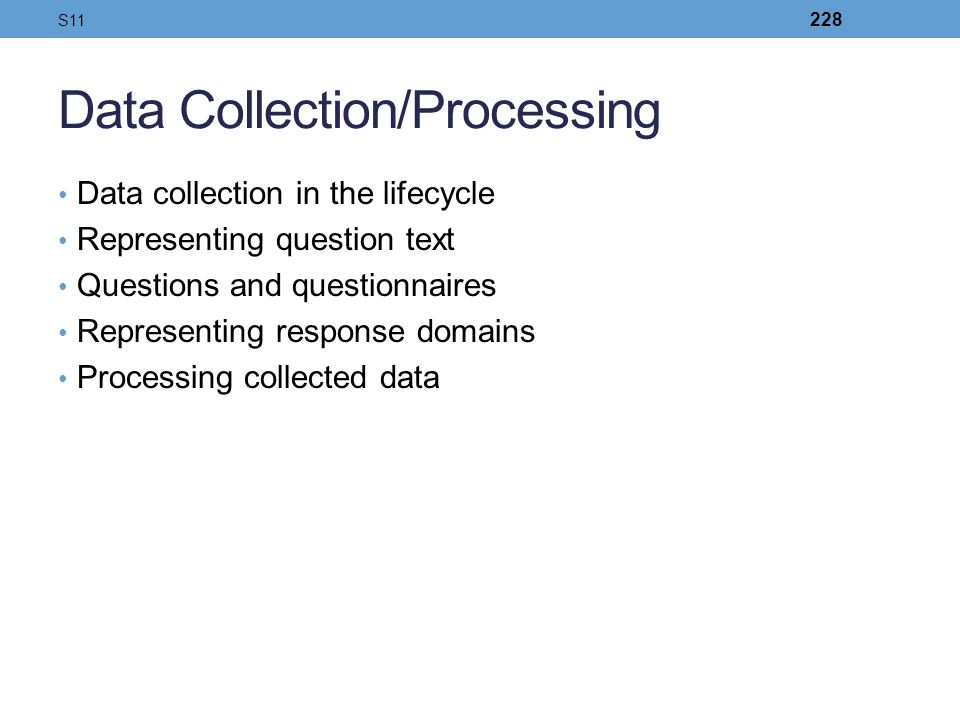 Data Collection/Processing