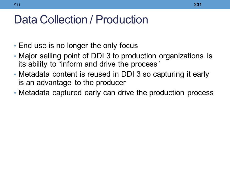 Data Collection / Production