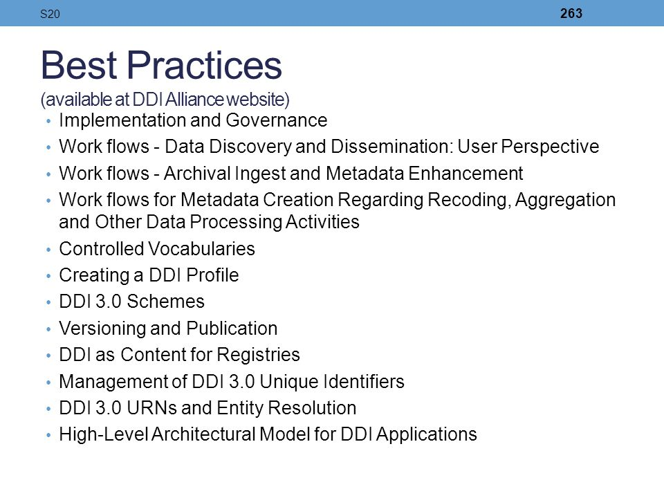 Best Practices (available at DDI Alliance website)