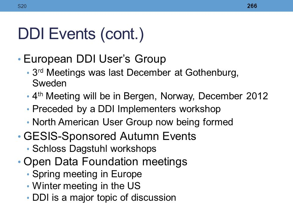 DDI Events (cont.) European DDI User's Group