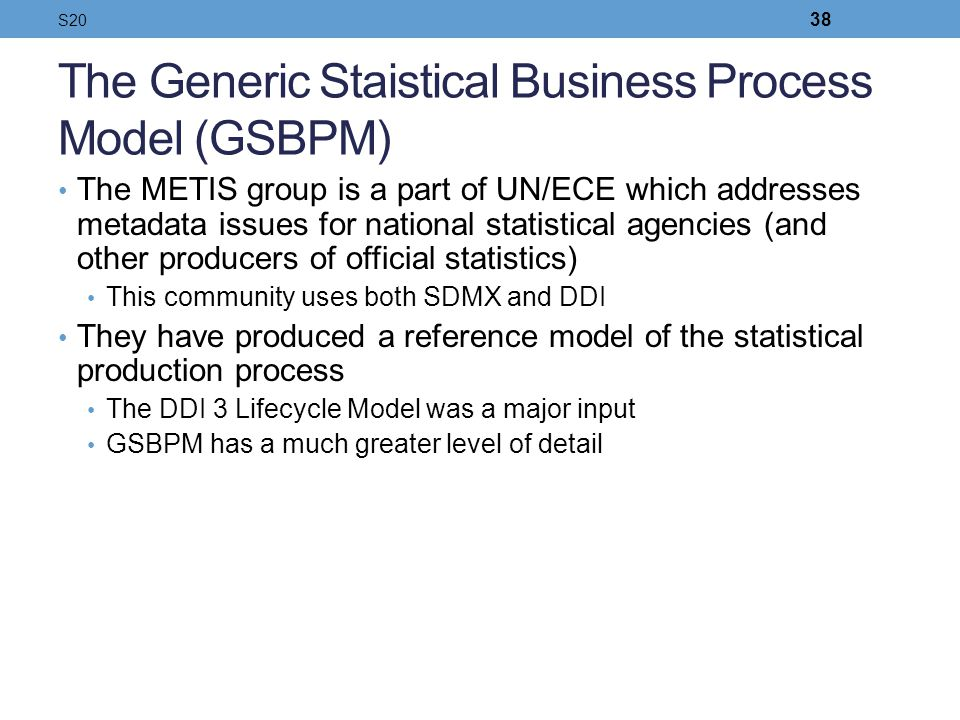 The Generic Staistical Business Process Model (GSBPM)
