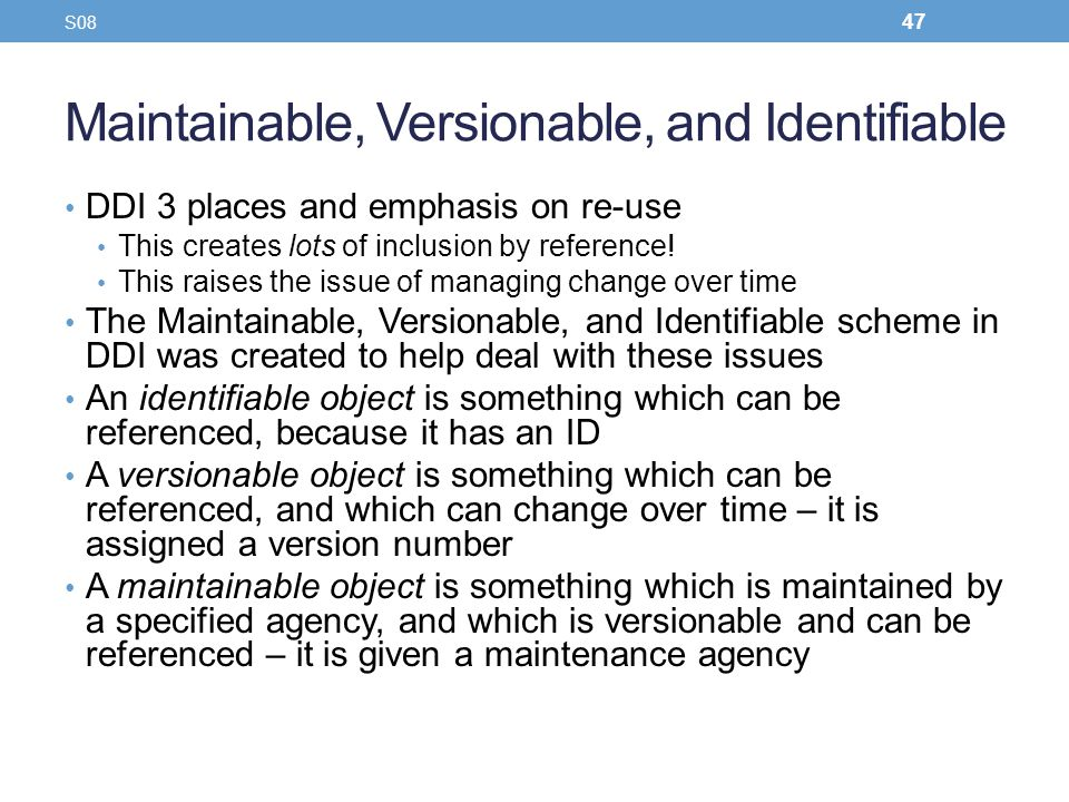 Maintainable, Versionable, and Identifiable
