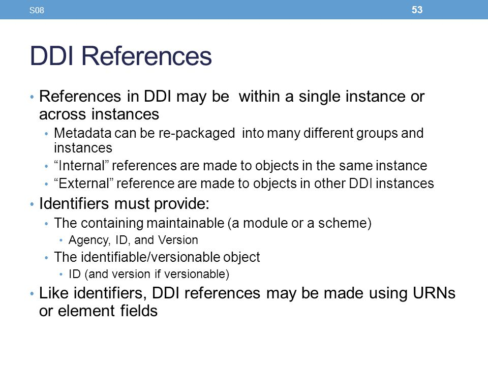 S08 DDI References. References in DDI may be within a single instance or across instances.