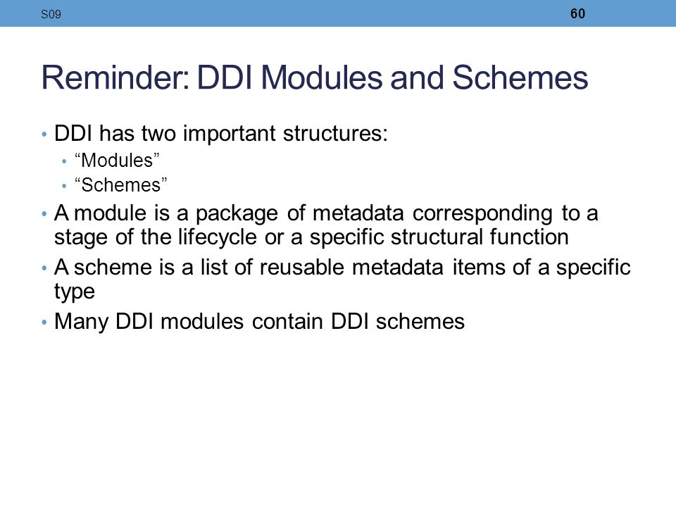Reminder: DDI Modules and Schemes
