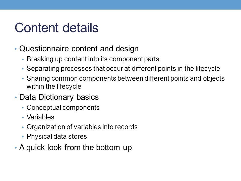 Content details Questionnaire content and design
