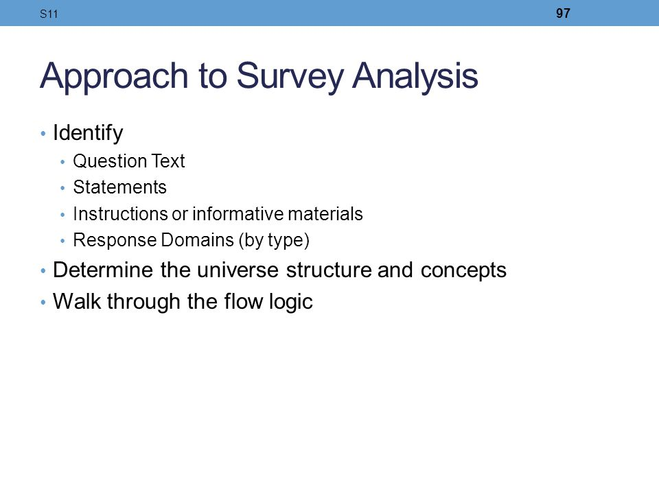 Approach to Survey Analysis