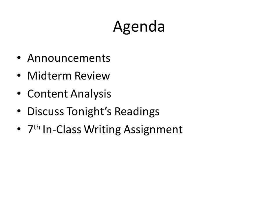 Agenda Announcements Midterm Review Content Analysis
