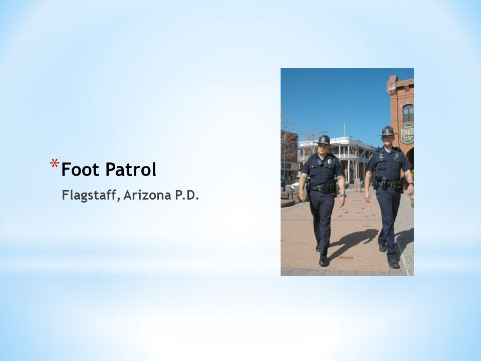 Foot Patrol Flagstaff, Arizona P.D.