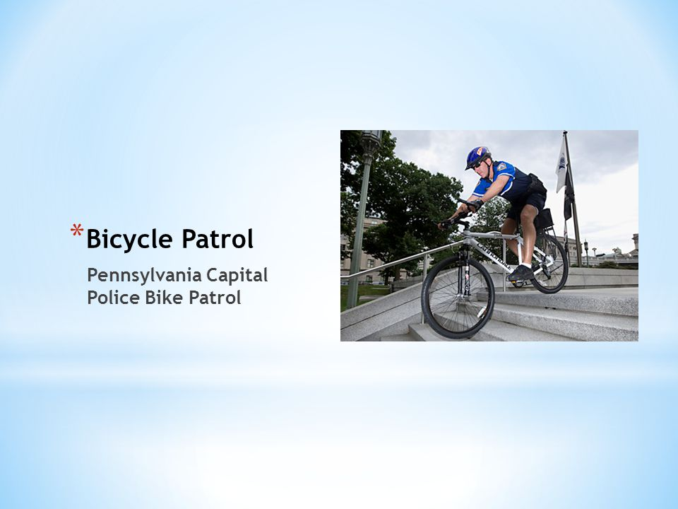 Bicycle Patrol Pennsylvania Capital Police Bike Patrol