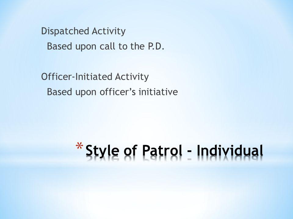 Style of Patrol - Individual