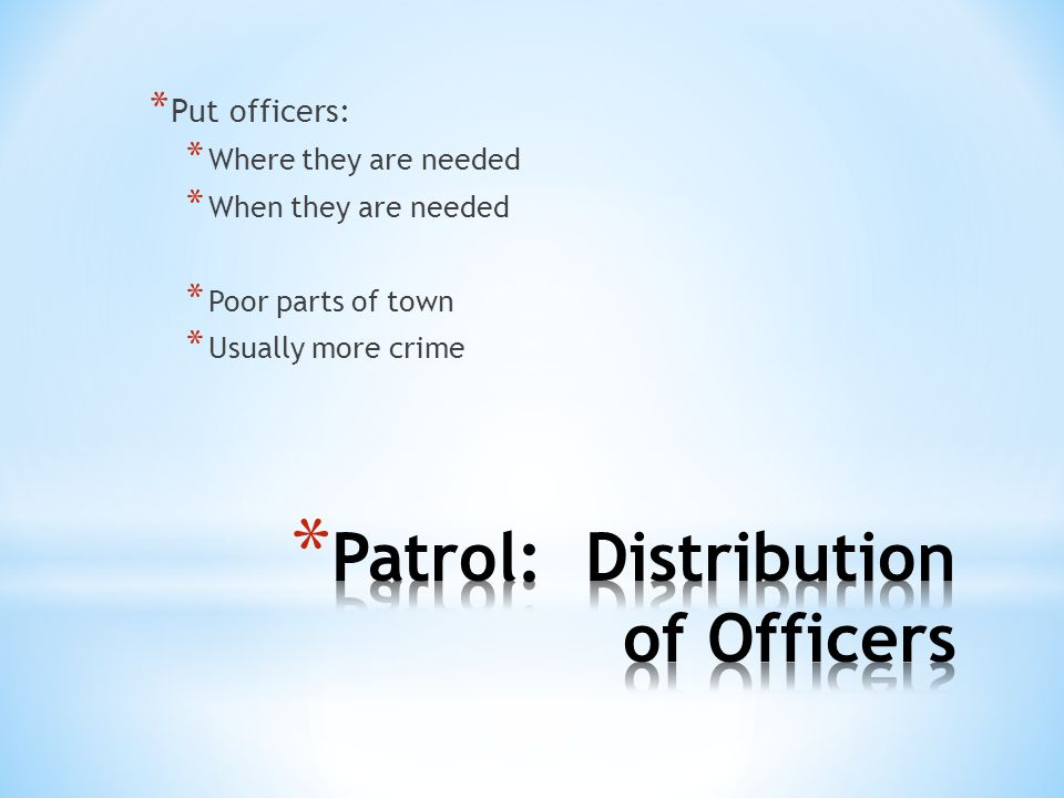 Patrol: Distribution of Officers